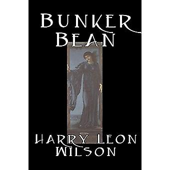 Bunker Bean by Harry - Leon Wilson - 9781598180374 Book
