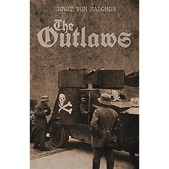 The Outlaws by Ernst von Salomon - 9781907166495 Book