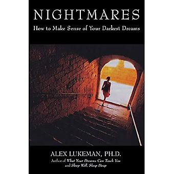 Nightmares: How to Make Sense of Your Darkest Dreams