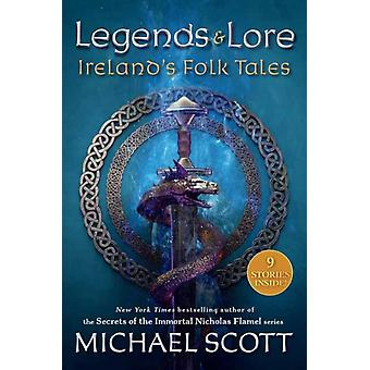 Legends and Lore by Michael Scott