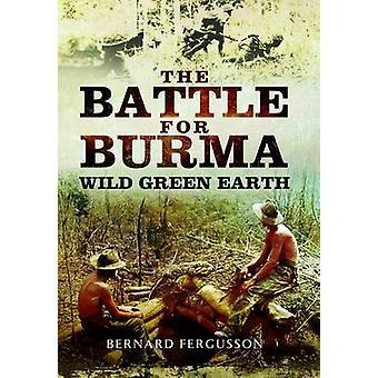 La bataille pour la Terre verte sauvage de Birmanie
