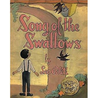 Song of the Swallows by . Politi