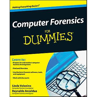 Computer Forensics for Dummies by Volonino & Linda
