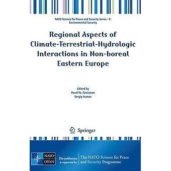 Regionala aspekter av klimat-terrestra-hydrologiska interaktioner i nr