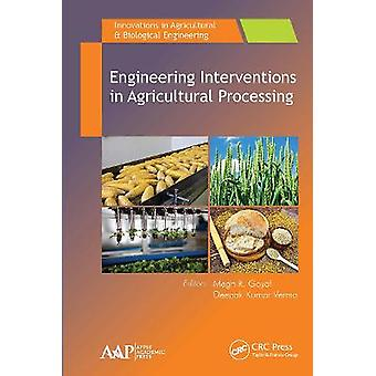 Engineering Interventions in Agricultural Processing Innovations in Agricultural  Biological Engineering