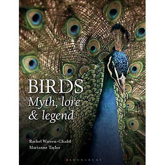 Vogels mythe Lore & Legend door Warren-Chadd Rachel Taylor Marianne