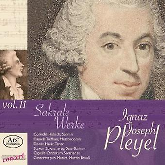 Gnaz Joseph Ipleyel - Ignaz Joseph Pleyel, Vol. 11: Sakrale Werke [CD] USA import