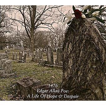 1476 - Edgar Allen Poe: A Life of Hope & Despai [CD] USA import