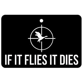 If It Flies It Dies Car Air Freshener