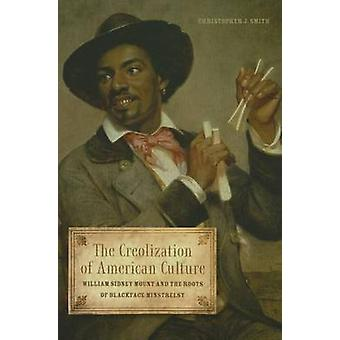 アメリカの文化 - ウィリアム ・ シドニー ・ マウント、Ro のクレオール化