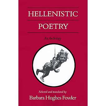 Hellenistiska poesi - en antologi av Barbara Hughes Fowler - Barbara H