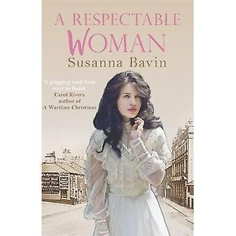 A Respectable Woman by Susanna Bavin - 9780749021290 Book