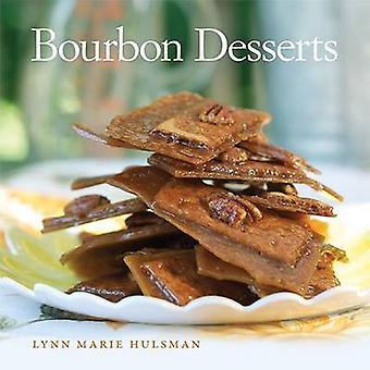 Bourbon desserter av Hulsman - Lynn Marie - 9780813146836 boka