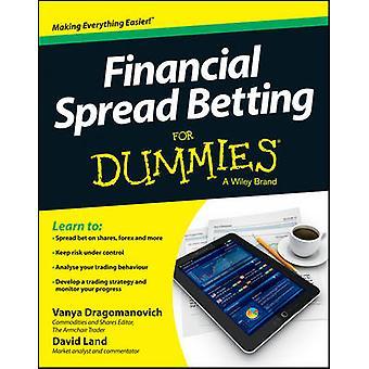 Finanzielle Spread Betting für Dummies von Wanja Dragomanovich - 9781118