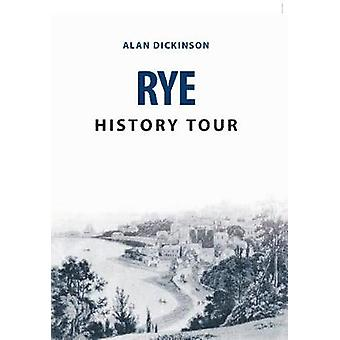 Roggen-History-Tour von Alan Dickinson - 9781445678139 Buch