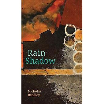 Zone d'ombre pluviométrique par Nicholas Bradley - livre 9781772123708