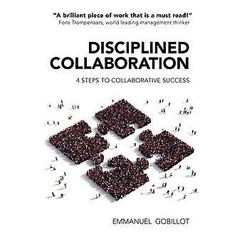 Disciplined Collaboration by Emmanuel Gobillot - 9781911129158 Book