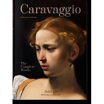 Caravaggio - färdiga arbeten av Sebastian Schutze - 9783836562867 bok