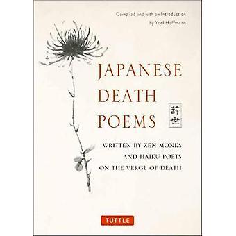 Poemas de la muerte japonés - escritos por monjes Zen y poetas de Haiku en el Ver