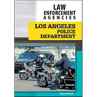 Service de Police de Los Angeles par Richard Worth - livre 9781604136562