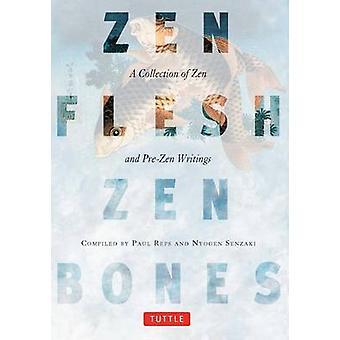 Zen kött - Zen ben av Paul Reps - Nyogen Senzaki - 9780804831864 B