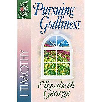 Perseguendo la pietà (donna secondo il cuore di Dio)