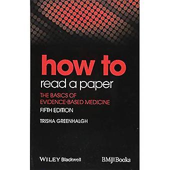 Hoe lees ik een papier: de grondbeginselen van de bewijs-BasedMedicine (hoe - hoe)