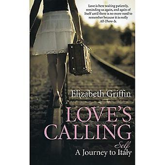 Love's Calling: een reis naar zelf