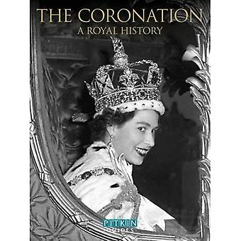Her Majesty Queen Elizabeth II Coronation: A Royal Souvenir (Pitkin Guides)