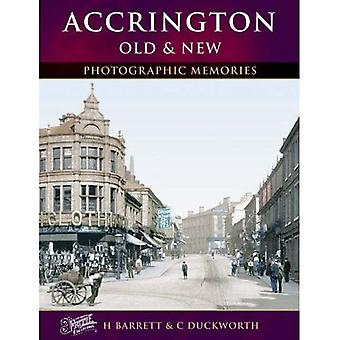 Accrington Old & New: Old and New (Photographic Memories)