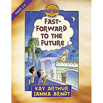 Spola fram till framtiden: Daniel 7-12 (Upptäck 4 själv induktiva bibelstudier för barn)