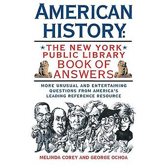 American History The New York Public Library Book of Answers by Corey & Melinda