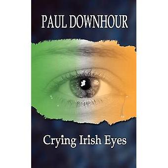 Ierse ogen door Downhour & Paul huilen