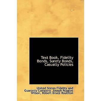 Teksten boken Fidelity obligasjoner kausjonist obligasjoner havari politikk av selskapet & USA gjengivelse og Gu
