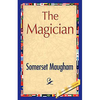 The Magician by Somerset Maugham & Maugham