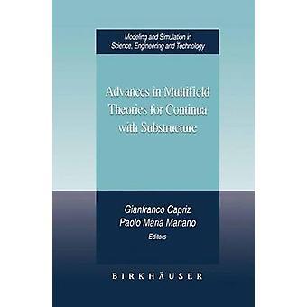 Fortschritte in der Mehrfeldmessungen Theorien für Continua mit Unterkonstruktion durch Capriz & Gianfranco