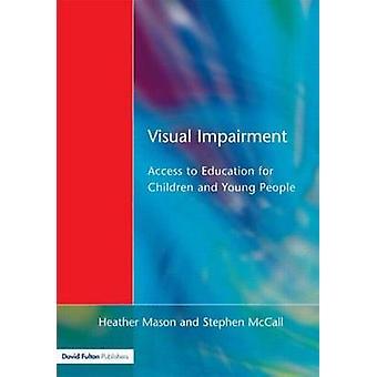 Visual Impairment by Mason