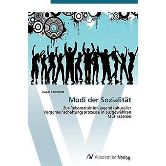 MODI Der Sozialitat av Bernhardt Isabel