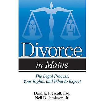 Scheidung in Maine: das rechtliche Verfahren, Ihre Rechte und was Sie erwartet