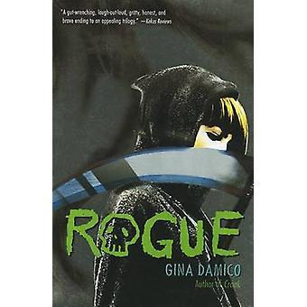Rogue by Gina Damico - 9780544108844 Book
