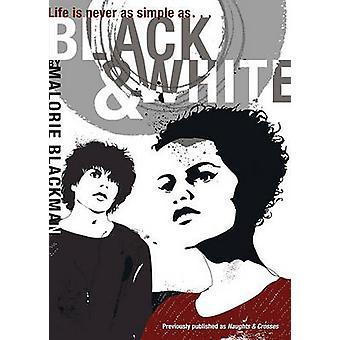 Black & White by Malorie Blackman - 9781416900177 Book