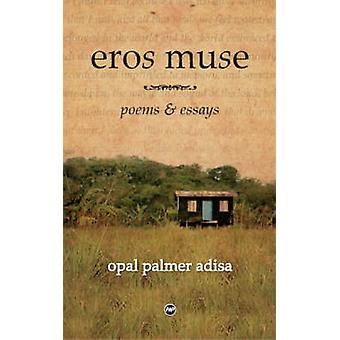 Eros Muse - Poems and Essays by Opel Palmer Adisa - 9781592213986 Book