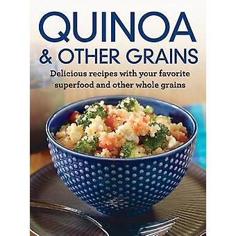 Quinoa and Other Grains by Ltd Publications International - 978168022