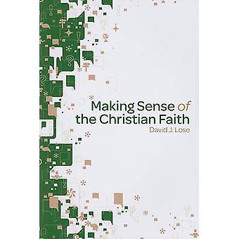 Making Sense of the Christian Faith by David J Lose - 9780806698489 B