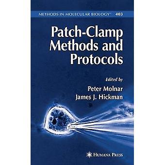 PatchClamp Methoden und Protokolle von Molnar & Peter
