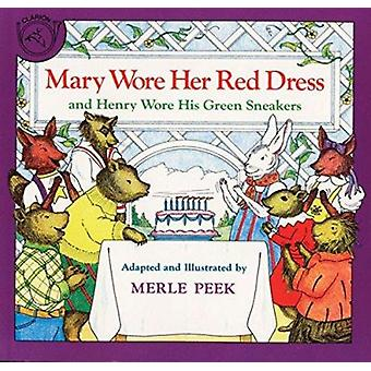 Mary Wore Her Red Dress - and Henry Wore His Green Sneakers by Merle