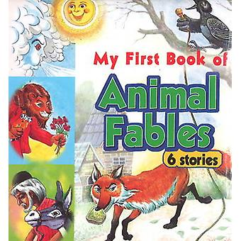 My First Book of Animal Fables  6 Stories by Sterling Publishers