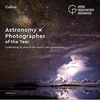 Astronomy Photographer of the Year Collection 7 by Royal Observatory Greenwich