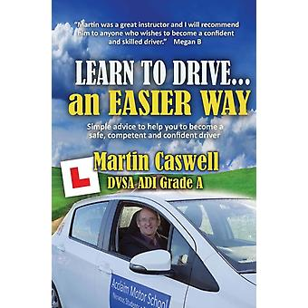 Learn To Drive...an Easier Way by Caswell