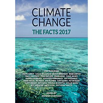 Climate Change The Facts 2017 by Marohasy & Jennifer